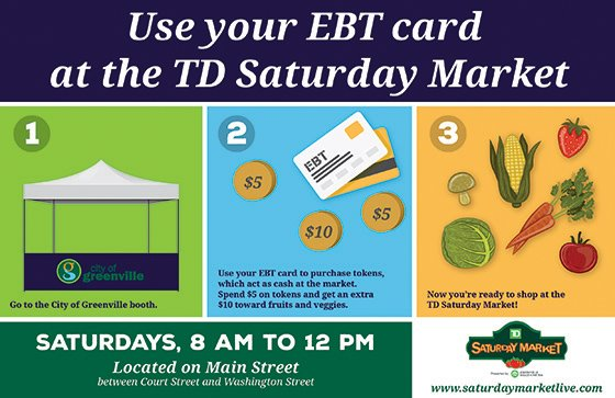Use Your EBT card at the TD Saturday Market