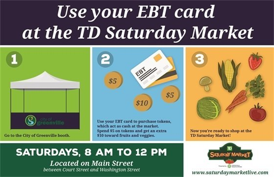Graphic text: Use your EBT card at the TD Saturday Market