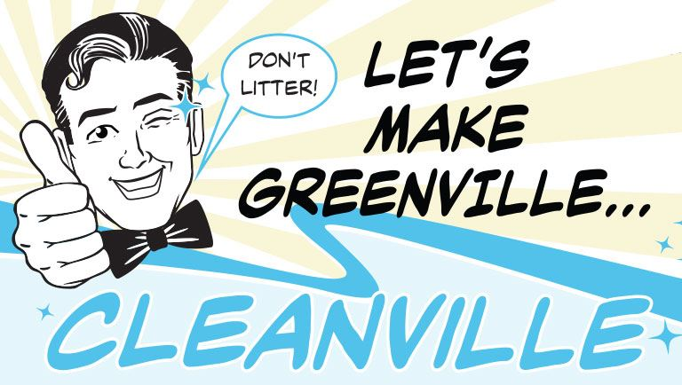 Retro-looking man with Don't Litter button and title that says Let's Make Greenville Cleanvill